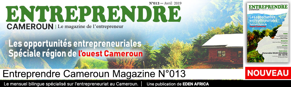 images entreprendre Cameroun magazine N°013